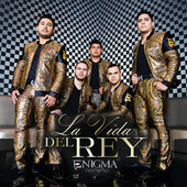 Play & Download La Vida Del Rey by Enigma Norteño | Napster