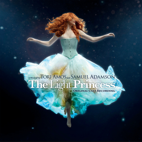 The Light Princess (Original Cast Recording) von Tori Amos