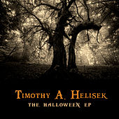 Play & Download The Halloween EP by Timothy A. Helisek | Napster