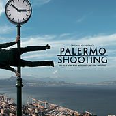 Palermo Shooting OST by Various Artists