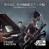 Play & Download Fragments of Jazz EP by Soul Connection | Napster
