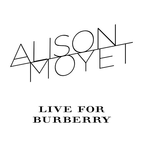 Play & Download Live for Burberry by Alison Moyet | Napster