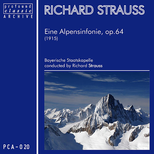 Play & Download Eine Alpensinfonie für Orchester, Op. 64 (TrV 233) by Richard Strauss | Napster