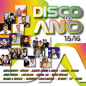 Play & Download Disco do Ano 15-16 by Various Artists | Napster