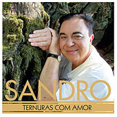Play & Download Ternuras Com Amor by Sandro | Napster
