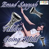 Play & Download Tablas Going Wild by Emad Sayyah | Napster