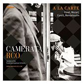 Play & Download A la carte by Camerata RCO | Napster