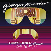 Play & Download Tom's Diner by Giorgio Moroder | Napster