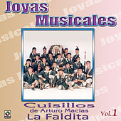 Play & Download Joyas Musicales Vol.1 la Faldita by Banda Cuisillos | Napster