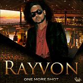 One More Shot - Single by Rayvon