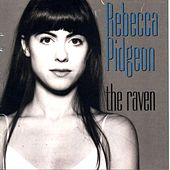 Play & Download The Raven by Rebecca Pidgeon | Napster
