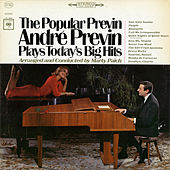 Play & Download Popular Previn: Andre Previn Play's Today's Big Hits by André Previn | Napster