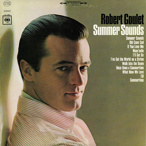 Summer Sounds by Robert Goulet