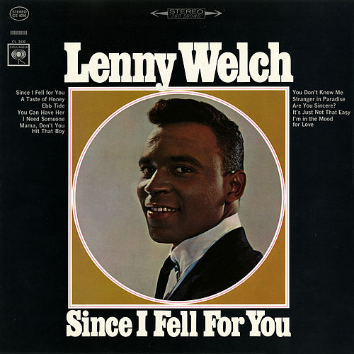 Play & Download Since I Fell for You by Lenny Welch | Napster