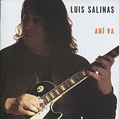 Play & Download Ahi Va by Luis Salinas | Napster