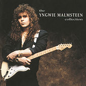 Play & Download The Yngwie Malmsteen Collection by Yngwie Malmsteen | Napster
