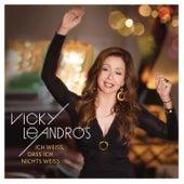 Play & Download Ich weiß, dass ich nichts weiß (Premium Edition) by Vicky Leandros | Napster