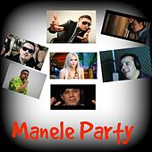 Manele Party by Various Artists