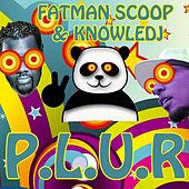 Play & Download P.L.U.R. by Fat Man Scoop | Napster