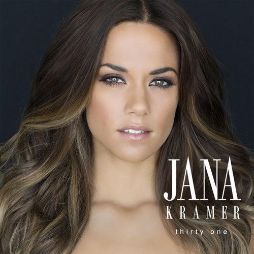 Play & Download Thirty One by Jana Kramer | Napster