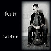 Part of Me by Mick Foster