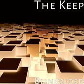 Play & Download Blindsided by The Keep | Napster