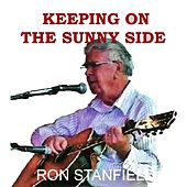 Play & Download Keeping On the Sunny Side by Ron Stanfield | Napster