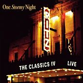 Play & Download One Stormy Night: Live At the Ritz by Classics IV | Napster