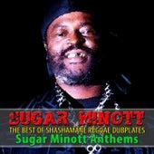 The Best of Shashamane Reggae Dubplates (Sugar Minott Anthems) by Sugar Minott