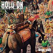 Play & Download Hold On (Together We'll Keep Dreaming) by The Manic Shine   Napster