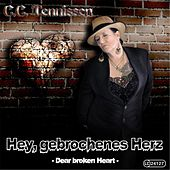 Play & Download Hey gebrochenes Herz by C.c. Tennissen | Napster