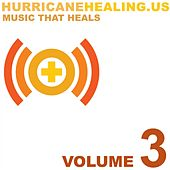 Hurricane Healing, Vol. 3 by Various Artists