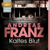 Kaltes Blut (Julia Durant ermittelt) von Andreas Franz