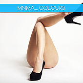Play & Download Minimal Colours by Various Artists   Napster