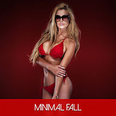 Play & Download Minimal Fall by Various Artists | Napster