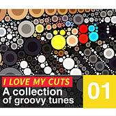 I Love My Cuts, Vol. 1 by Various Artists