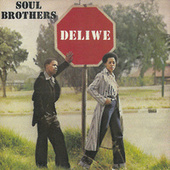 Play & Download Deliwe by The Soul Brothers | Napster