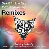 Spirit in the Sky (29th Anniversary Remixes) by Doctor and the Medics
