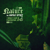 Play & Download The Ashtray Effect, Vol. 1 by Nature | Napster
