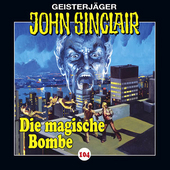Play & Download Folge 104: Die magische Bombe by John Sinclair | Napster