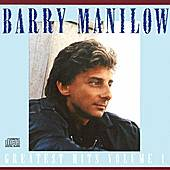 Greatest Hits Vol. 1 by Barry Manilow