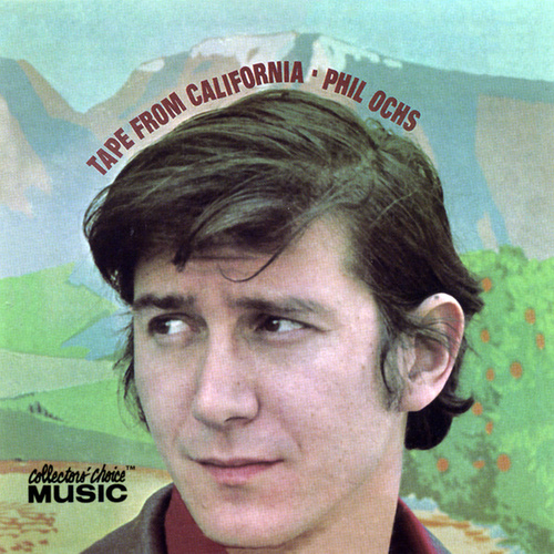 Tape From California by Phil Ochs