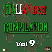 Play & Download Italian Best Compilation, Vol. 9 by Various Artists | Napster