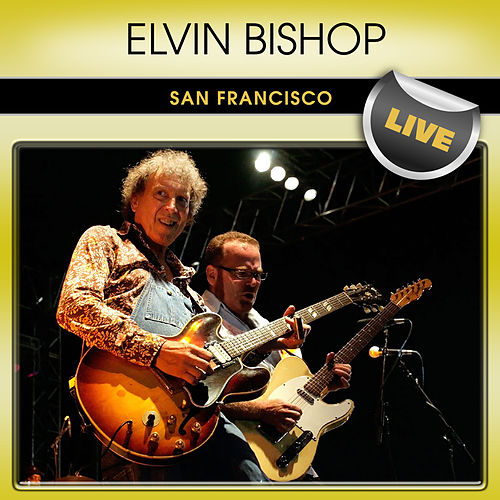 Elvin Bishop Elvin Bishop's Big Fun Trio Elvin Bishop's Big Fun Trio