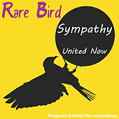 Play & Download Sympathy (Re-Recording) by Rare Bird | Napster