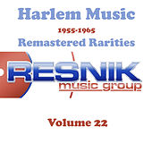 Harlem Music 1955-1965 Remastered Rarities Vol. 22 by Various Artists