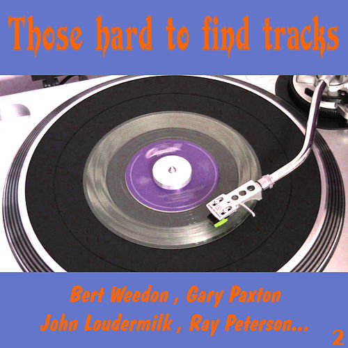 Those Hard to Find Tracks, Vol. 2 by Various Artists