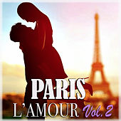 Play & Download Paris L'amour Vol.2 by Various Artists | Napster