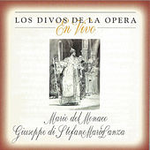 Play & Download Mario del Monaco, Giuseppe di Stefano, Mario Lanza, Los Divos de la Opera, en Vivo by Various Artists | Napster