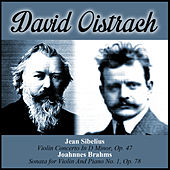 Jean Sibelius:  Violin Concerto In D Minor, Op. 47 - Joahnnes Brahms:  Sonata for Violin And Piano No. 1, Op. 78 by Various Artists